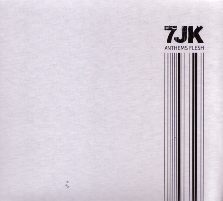 16/01/2013 : 7JK - Anthems Flesh