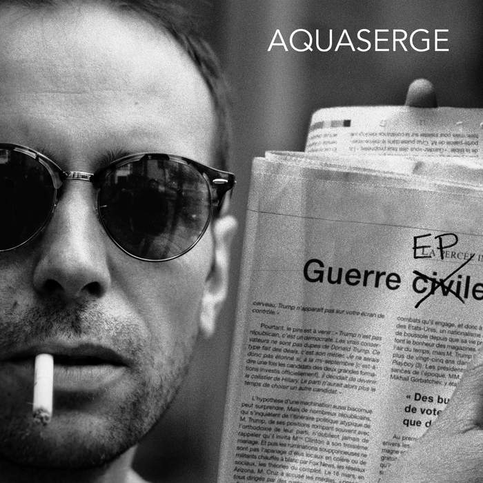 11/12/2016 : AQUASERGE - Guerre EP