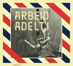 13/06/2011 : ARBEID ADELT! - live@AB2011