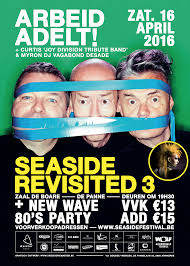 09/12/2016 : ARBEID ADELT! - Seaside Revisited 3 (16/04/2016)