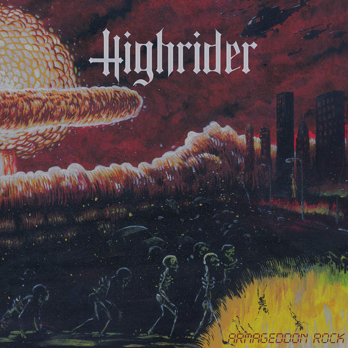 09/12/2016 : HIGHRIDER - Armageddon Rock
