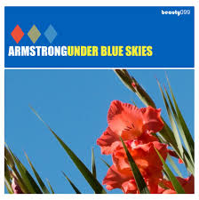 15/10/2019 : ARMSTRONG - Under Blue Skies