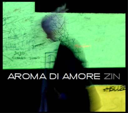 13/01/2016 : AROMA DI AMORE - Zin