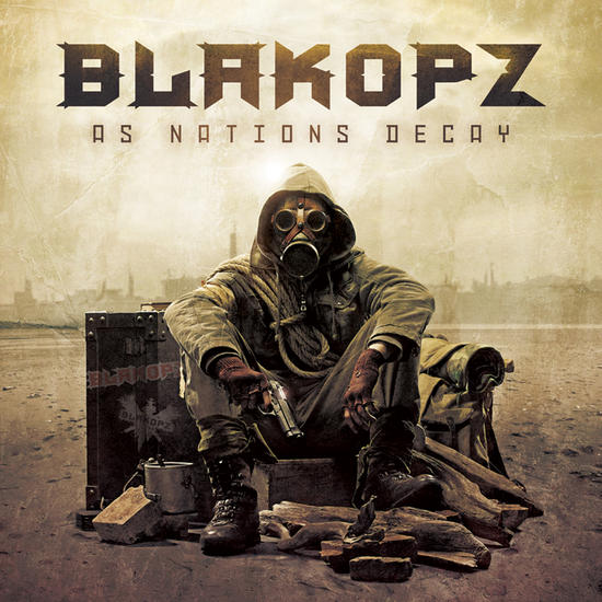 10/01/2014 : BLAK OPZ - As Nations Decay