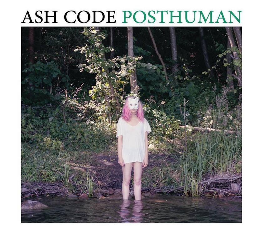 09/02/2016 : ASH CODE - Posthuman
