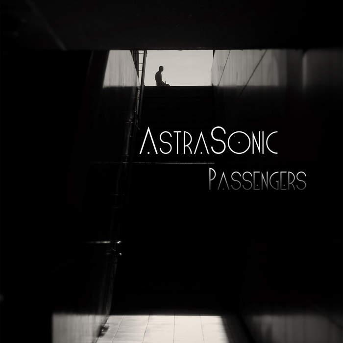 18/06/2018 : ASTRASONIC - Passengers