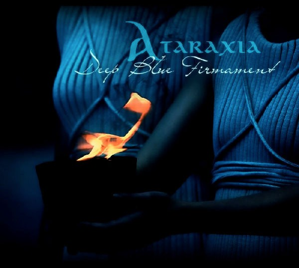 11/12/2016 : ATARAXIA - Deep Blue Firmanent