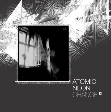 08/08/2011 : ATOMIC NEON - Change