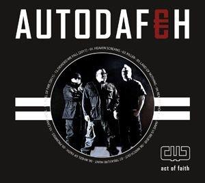 13/10/2011 : AUTODAFEH - Act of faith