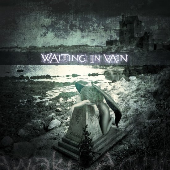 16/06/2011 : WAITING IN VAIN - Awake again EP