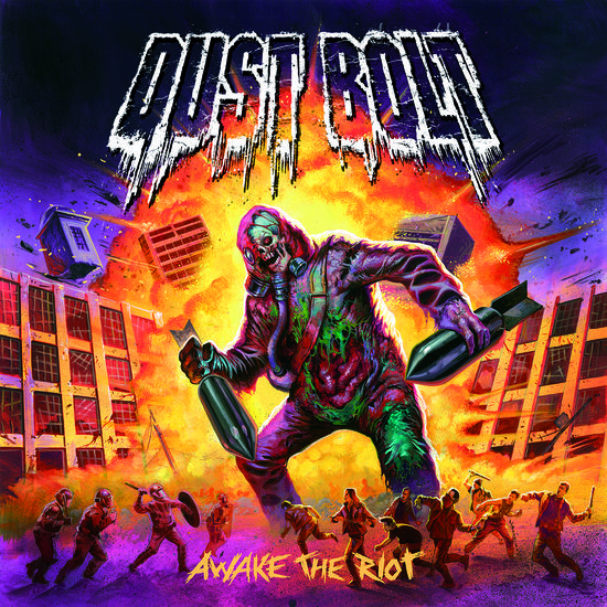 17/05/2014 : DUST BOLT - Awake The Riot