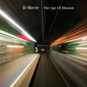 17/06/2014 : B-MOVIE - The age of illusion