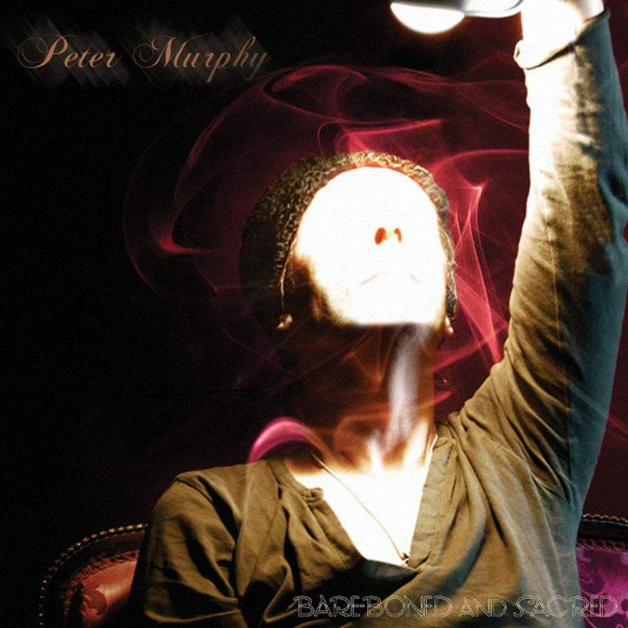 NEWS Bare-Boned and Sacred, the new live album by Peter Murphy