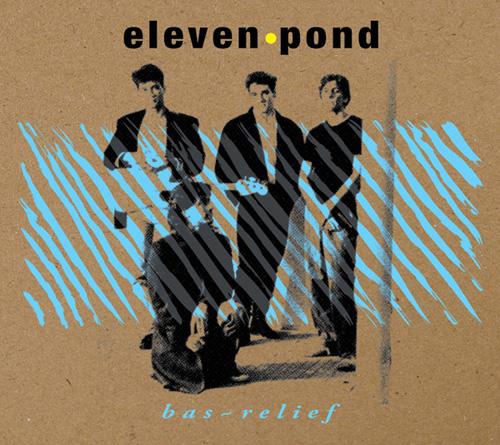 26/07/2012 : ELEVEN POND - Bas Relief