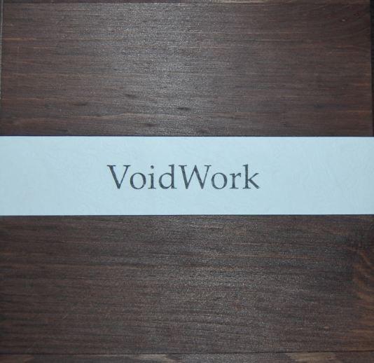 24/08/2011 : VOIDWORK - Basement / Kaos Limited Edition
