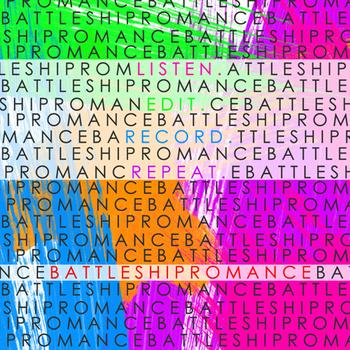18/04/2011 : BATTLESHIP ROMANCE - Listen.Edit.Record.Repeat EP