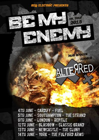 NEWS Be My Enemy and AlterRed On Tour