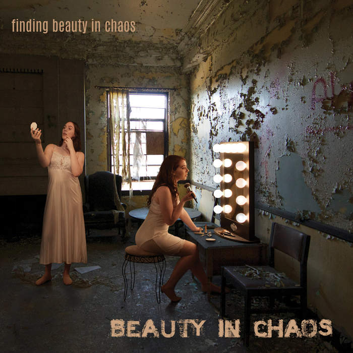 12/11/2018 : BEAUTY IN CHAOS - Finding Beauty In Chaos