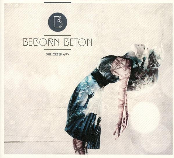 11/12/2016 : BEBORN BETON - She Cried