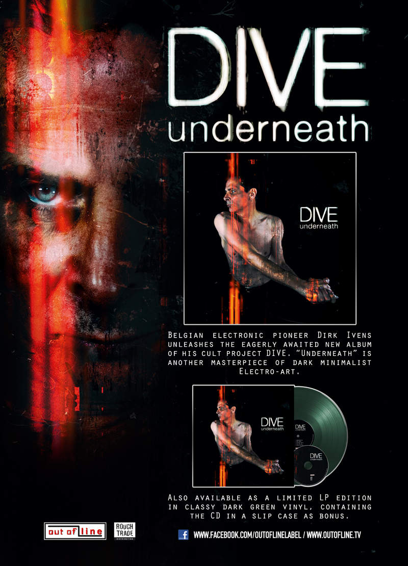Belgian Electronic Pioneer Dirk Ivens Unleashes The Eagerly Awaited New Album Of His Cult Project Dive. 'Underneath' Is Another Masterpiece Of Dark Minimalist Electro-Art. Released Via Out Of Line.
