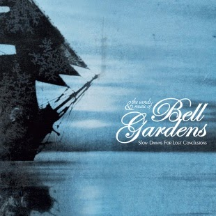 01/10/2014 : BELL GARDENS - Slown Dawn For Lost Conclusions