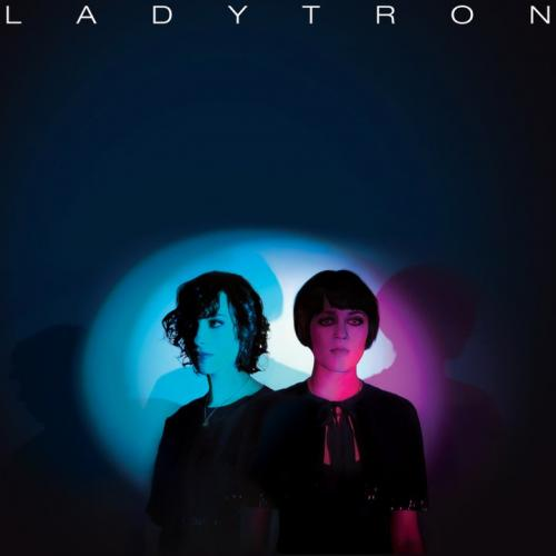 18/04/2011 : LADYTRON - Best of 00-10