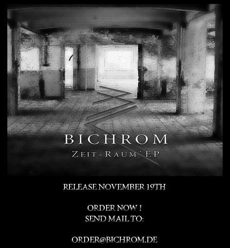 27/08/2011 : BICHROM - Zeit-raum EP