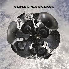 23/11/2014 : SIMPLE MINDS - Big Music