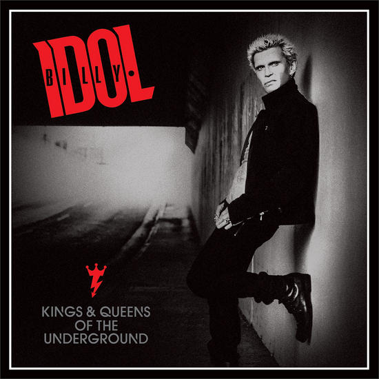 02/11/2014 : BILLY IDOL - Kings And Queens Of The Underground