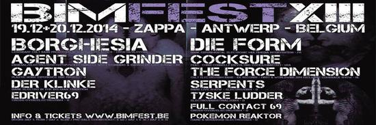 24/12/2014 :  - BIMFEST 2014 DAY 1 FT. AGENT SIDE GRINDER, GAYTRON & BORGHESIA