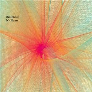 13/07/2011 : BIOSPHERE - N-Plants