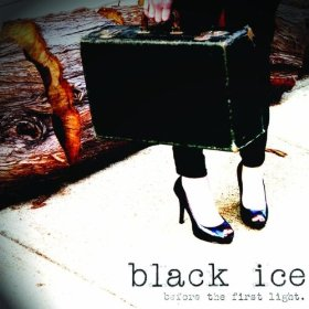 17/10/2011 : BLACK ICE - Before the first light
