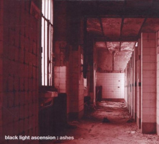 27/11/2011 : BLACK LIGHT ASCENSION - Ashes