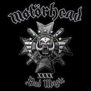 08/09/2015 : MOTORHEAD - Black Magic