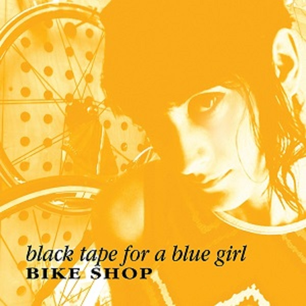 11/12/2016 : BLACK TAPE FOR A BLUE GIRL - Bike Shop