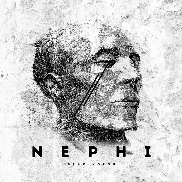 31/10/2019 : BLAC KOLOR - Nephi
