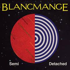 14/04/2015 : BLANCMANGE - Semi Detached