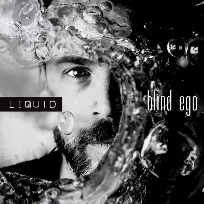 11/12/2016 : BLIND EGO - Liquid
