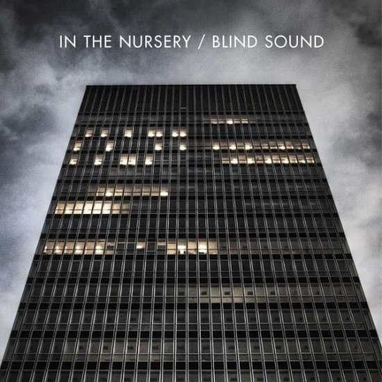 09/05/2011 : IN THE NURSERY - Blind Sound