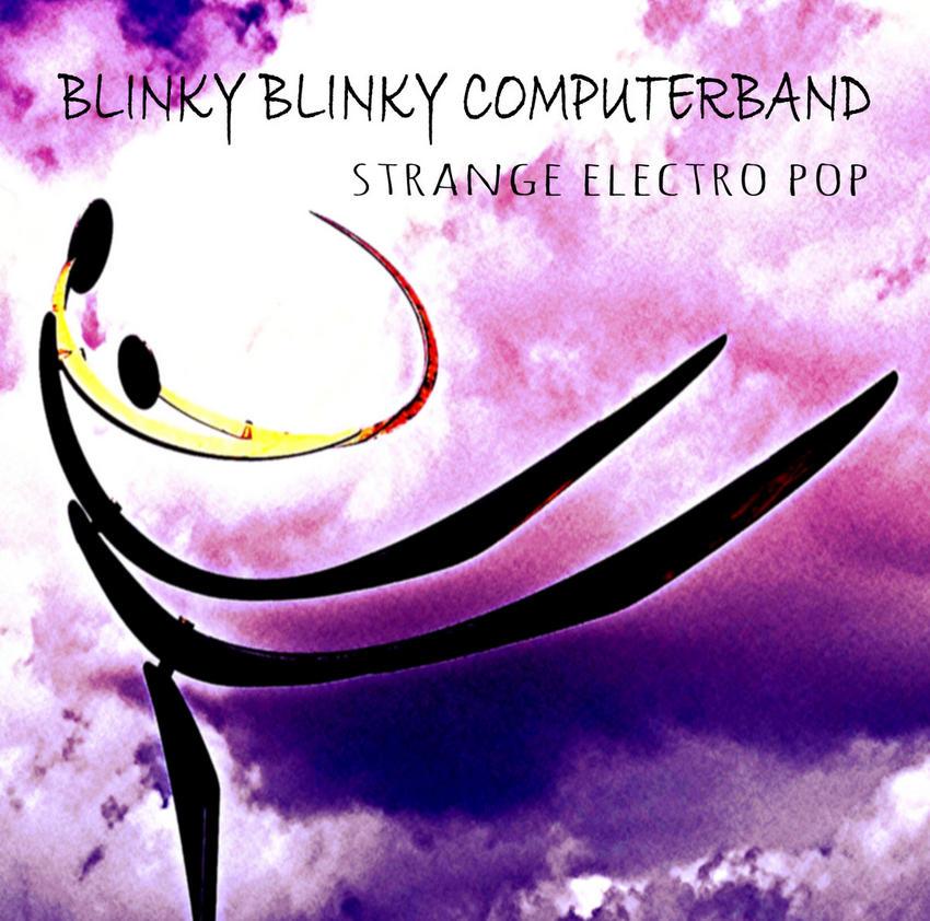 08/01/2016 : BLINKY BLINKY COMPUTERBAND - Strange Electro Pop