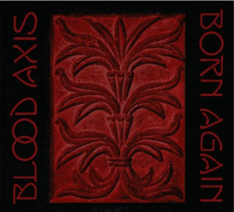 28/05/2011 : BLOOD AXIS - Born Again