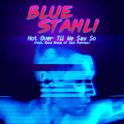 NEWS Blue Stahli Premieres New Single, 'Not Over Til We Say So' (ft. Emma Anzai of Sick Puppies) At Loudwire