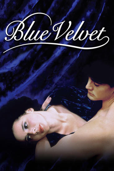 24/11/2014 : DAVID LYNCH - Blue Velvet