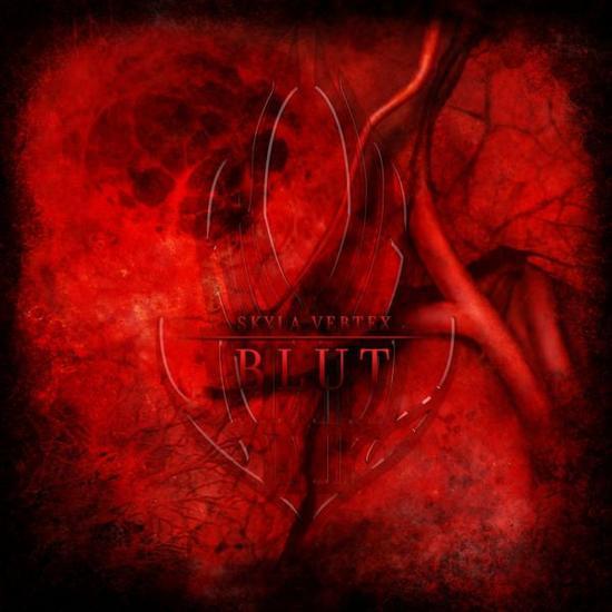 05/01/2014 : SKYLA VERTEX - Blut