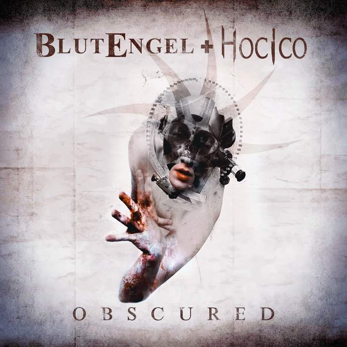 01/05/2020 : BLUTENGEL + HOCICO - Obscured
