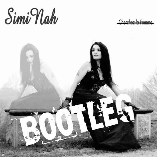 16/11/2015 : SIMI NAH - Bootleg