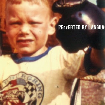 23/09/2014 : PERVERTED BY LANGUAGE - Boxers