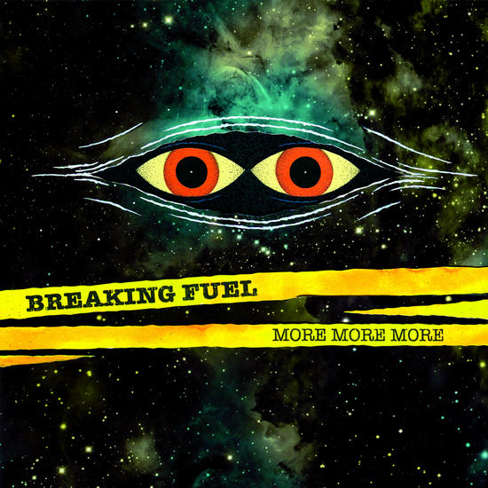 05/04/2015 : BREAKING FUEL - More More More