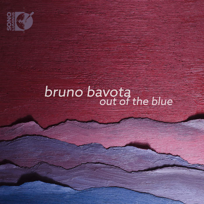 11/12/2016 : BRUNO BAVOTA - Out Of The Blue
