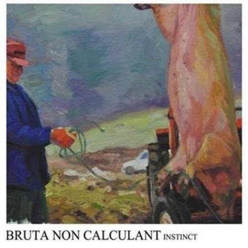 10/12/2016 : BRUTA NON CALCULANT - Instinct